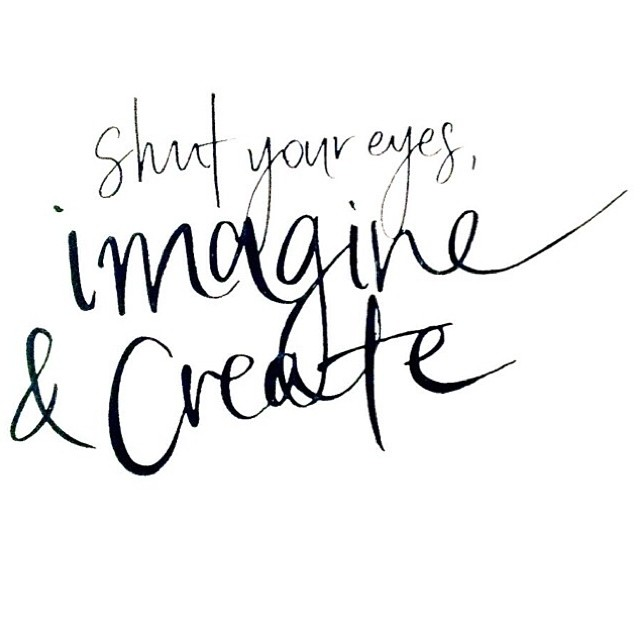 Imagine & create ??